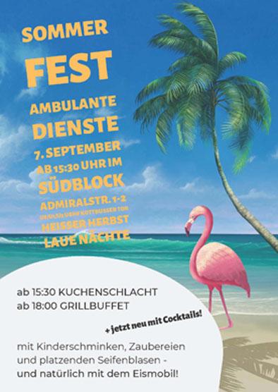 Sommerfest ambulante dienste 7. September ab 15.30 Uhr im Südblock Admiralstr. 1-2 U8/U1/U3 UBhf Kottbusser Tor - Heisser Herbst Laue Nächte - ab 15.30 Kuchenschlacht, ab 18.00 Grillbuffet +jetzt neu mit Cocktails! - mit Kinderschminken, Zaubereien und platzenden Seifenblasen - und natürlich mit dem Eismobil!